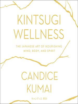 cover image of Kintsugi Wellness